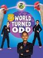 Odd Squad: World Turned Odd 2018