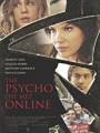 The Psycho She Met Online 2017