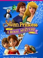 The Swan Princess: A Royal Myztery 2018