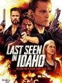 Last Seen in Idaho 2018