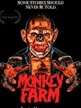 Monkey Farm 2017