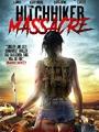 Hitchhiker Massacre 2017