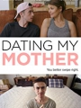 Dating My Mother 2017