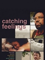 Catching Feelings 2017
