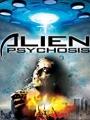 Alien Psychosis 2018