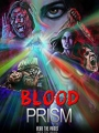 Blood Prism 2017