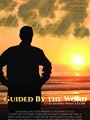Guided by the Word 2017