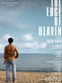 The Edge of Heaven 2007
