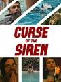 Curse of the Siren 2018