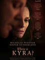 Where Is Kyra? 2017