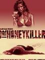 The Honey Killer 2018
