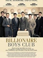 Billionaire Boys Club 2018