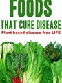 Foods That Cure Disease 2018