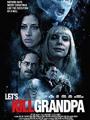 Let's Kill Grandpa 2017