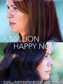 A Million Happy Nows 2017