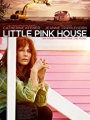 Little Pink House 2017