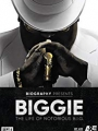 Biggie: The Life of Notorious B.I.G. 2017