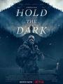 Hold the Dark 2018