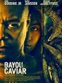 Bayou Caviar 2018