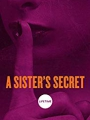 A Sister's Secret 2018