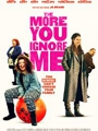 The More You Ignore Me 2018