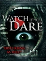 Watch If You Dare 2018