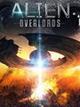 Alien Overlords 2018