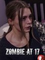 Zombie at 17 2018