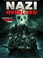 Nazi Overlord 2018