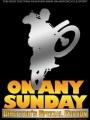 On Any Sunday 1971