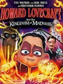 Howard Lovecraft and the Kingdom of Madness 2018