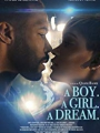 A Boy. A Girl. A Dream. 2018