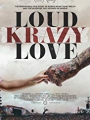 Loud Krazy Love 2018