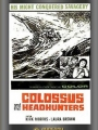 Colossus and the Headhunters 1963