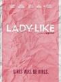 Lady-Like 2018