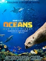 Oceans: Our Blue Planet 2018