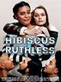 Hibiscus & Ruthless 2018