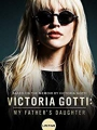 Victoria Gotti: My Father's Daughter 2019