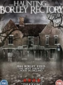 The Haunting of Borley Rectory 2019