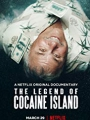 The Legend of Cocaine Island 2018