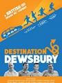 Destination: Dewsbury 2018