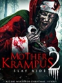 Mother Krampus 2: Slay Ride 2018