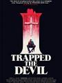 I Trapped the Devil 2019