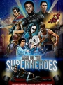 Rise of the Superheroes 2018