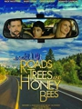 Roads, Trees and Honey Bees 2019