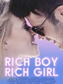 Rich Boy, Rich Girl 2018