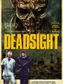 Deadsight 2018