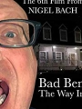 Bad Ben: The Way In 2019