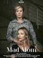 Mad Mom 2019