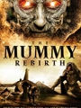 The Mummy Rebirth 2019